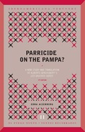 PARRICIDE ON THE PAMPA? A NEW STUDY AND TRANSLATION OF ALBERTO¿S GERCHUNOFF¿S ´L.