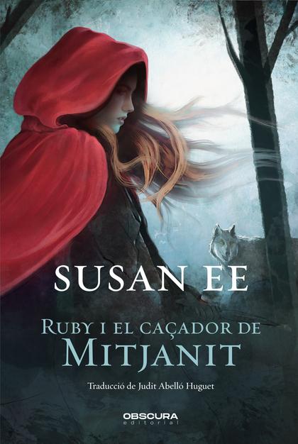RUBY I EL CAÇADOR DE MITJANIT.