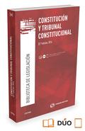 CONSTITUCIÓN Y TRIBUNAL CONSTITUCIONAL (PAPEL + E-BOOK).