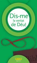 DIS-ME LA VERITAT DE DÉU!. 6º PRIMARIA - VALENCIANO
