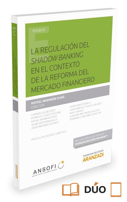 REGULACION DEL SHADOW BANKING EN CONTEXTO REFORMA MERCADO FINANCIERO.