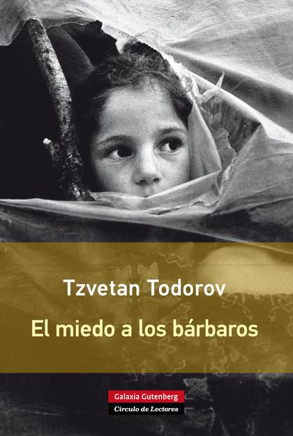 EL MIEDO A LOS BÁRBAROS- EBOOK.