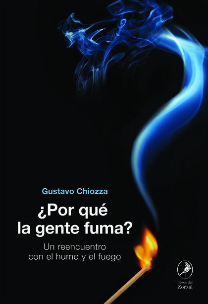 ¿POR QUÉ LA GENTE FUMA?.
