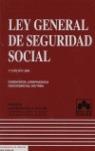 LEY GENERAL DE SEGURIDAD SOCIAL