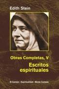 EDIHT STEIN. OBRAS COMPLETAS V. ESCRITOS ESPIRITUALES