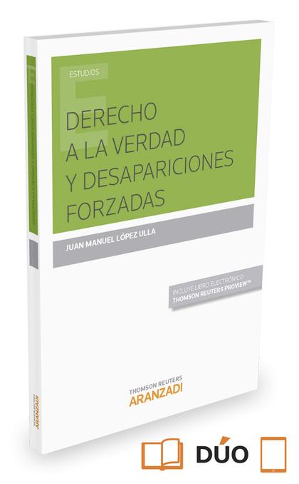 DERECHO A LA VERDAD Y DESAPARICIONES FORZADAS (PAPEL + E-BOOK).