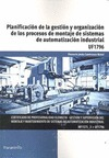 PLANIFICACIÓN DE LA GESTIÓN Y ORGANIZACIÓN DE LOS PROCESOS DE MONTAJE DE SISTEMA.