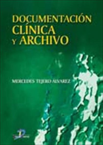 Documentación clínica y archivo