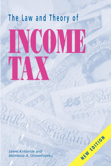 LAW AND THEORY OF INCOME TAX, THE