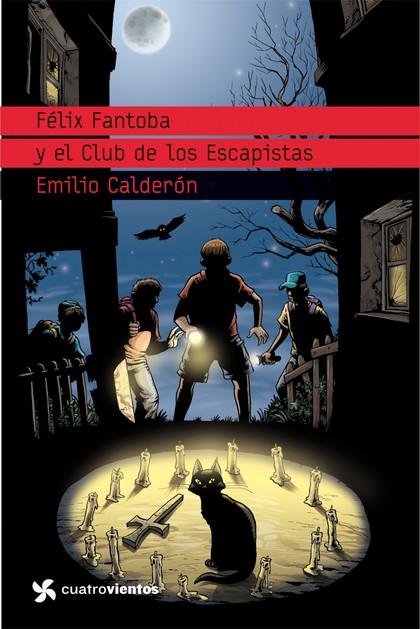 FÉLIX FANTOBA Y EL CLUB DE LOS ESCAPITAS