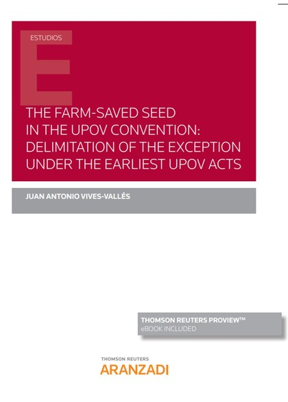 FARM-SAVED SEED IN THE UPOV CONVENTION, THE: