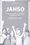 JAHSO. PROGRAMA JUGANDO Y APRENDIENDO HABILIDADES SOCIALES. MANUAL DEL EDUCADOR+