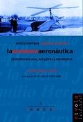 LA AVENTURA AERONÁUTICA: EMILIO HERRERA Y JUAN DE LA CIERVA