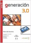 GENERACIÓN 3.0 - LIBRO DEL ALUMNO (A1) + AUDIO DESCARGABLE. NIVEL A1