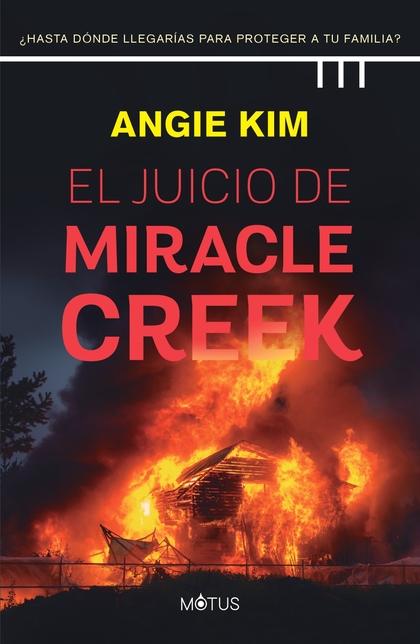 EL JUICIO DE MIRACLE CREEK. ¿HASTA DÓNDE LLEGARÍAS PARA NO IR A LA CÁRCEL?
