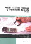 ANÁLISIS DEL SISTEMA FINANCIERO Y PROCEDIMIENTOS DE CÁLCULO.