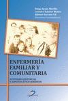 ENFERMERÍA FAMILIAR Y COMUNITARIA : ACTIVIDAD ASISTENCIAL Y ASPECTOS ÉTICO-JURÍDICOS