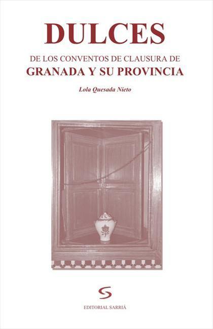 Dulces convento de clausura de Granada