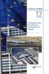 EL TRANSPORTE AÉREO EN LA UNIÓN EUROPEA : HACIA UNA LIBERALIZACIÓN REGULADA