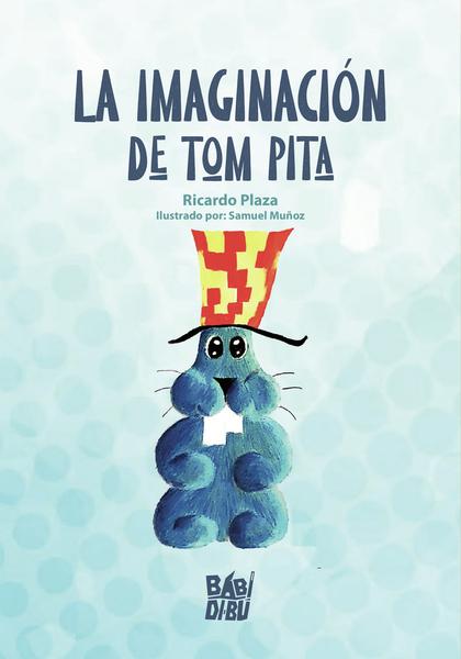 LA IMAGINACIÓN DE TOM PITA.