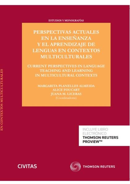 PERSPECTIVAS ACTUALES EN LA ENSEÑANZA Y EL APRENDIZAJE DE LENGUAS EN CONTEXTOS M. CURRENT PERSP