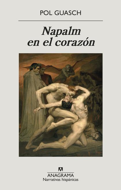 NAPALM EN EL CORAZÓN.