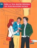CUIDA LA TEVA IMATGE PERSONAL I LES TEVES RELACIONS SOCIALS.