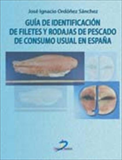 Guía de identificación de filetes y rodajas de pescado de consumo usual en España