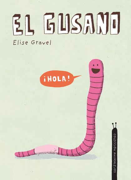 EL GUSANO.