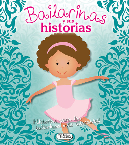 BAILARINAS Y SUS HISTORIAS.