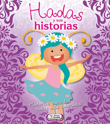 HADAS Y SUS HISTORIAS.