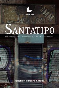 SANTATIPO                                                                       MEMORIA TIPOGRÁ