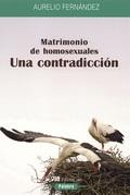 MATRIMONIO DE HOMOSEXUALES : UNA CONTRADICCIÓN