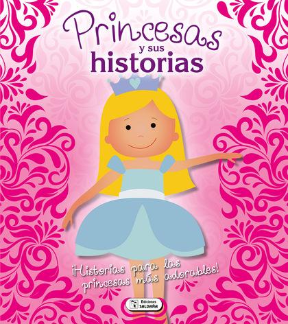 PRINCESAS Y SUS HISTORIAS.