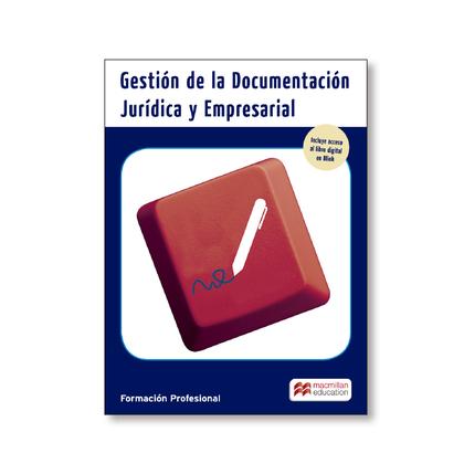 GESTIÓN DE LA DOCUMENTACIÓN JURÍDICA EMPRESARIAL. GRADO SUPERIOR.