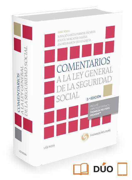 COMENTARIOS A LA LEY GENERAL DE LA SEGURIDAD SOCIAL.