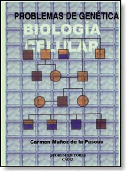 PROBLEMAS DE GENÉTICA : BIOLOGÍA CELULAR