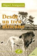 DESDE UN TREN AFRICANO