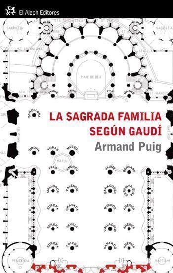 LA SAGRADA FAMILIA SEGÚN GAUDÍ : COMPRENDER UN SÍMBOLO