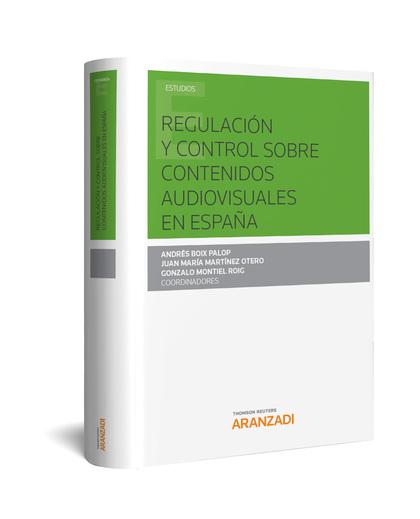 REGULACION Y CONTROL SOBRE CONTENIDOS AUDIOVISUALES EN ESPAÑA