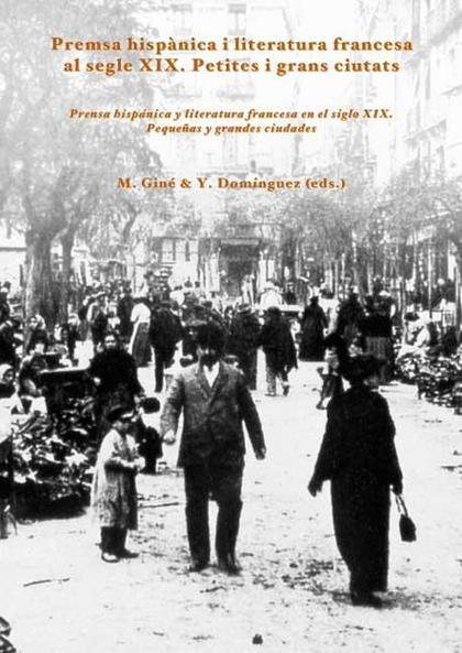 Premsa hispánica i literatura francesa al Segle XIX