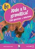 ¡DALE A LA GRAMÁTICA!, B1 : 230 EJERCICIOS + SOLUCIONES