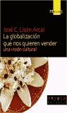 LA GLOBALIZACIÓN QUE NOS QUIEREN VENDER