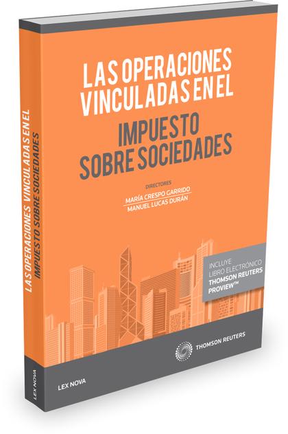 LAS OPERACIONES VINCULADAS EN EL IMPUESTO SOBRE SOCIEDADES.
