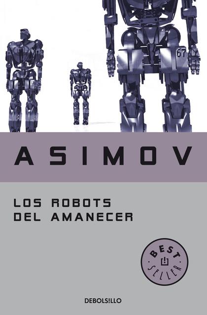 ROBOTS DEL AMANECER, LOS