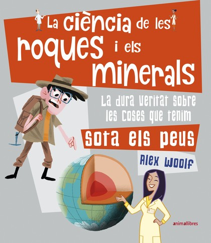 LA CIÈNCIA DE LES ROQUES I ELS MINERALS.