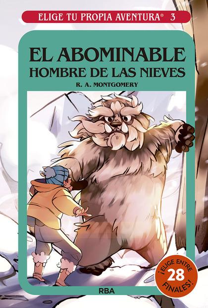 ELIGE TU PROPIA AVENTURA 3. EL ABOMINABLE HOMBRE DE LAS NIEVES