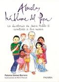 ABUELA, HÁBLAME DEL PAPA: LA HISTORIA DE JUAN PABLO II CONTADA A LOS NIÑOS
