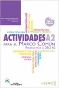 ACTIVIDADES PARA EL MARCO COMÚN EUROPEO A2 : REFUERZO PARA EL DELE A2 (2009)
