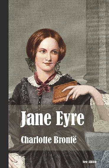JANE EYRE (NUEVA EDICIÓN).